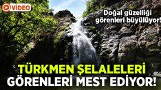 Türkmen Şelaleleri görenleri mest ediyor!