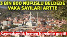 3 bin 800 nüfuslu belde vaka artışı nedeniyle karantinaya alındı!