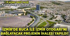 Buca ile İzmir otogarı'nı bağlayacak projenin ihalesinde 6 firma yarıştı!
