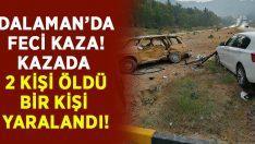 Dalaman'da feci kaza.. Akif Işık ve Ayşe Yabaş kazada hayatını kaybetti!