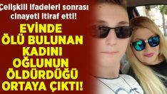 Evinde ölü bulunan Nuray Duğrul'u oğlu öldürmüş!
