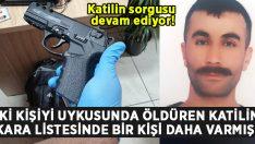 Hasan Yanık ile Hamdi Ekim Serdaroğlu'nu öldüren katilin kara listesinde bir kişi daha varmış!