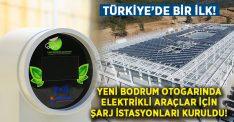 Türkiye'de bir ilk.. Yeni Bodrum otogarına 6 şarj istasyonu kuruldu!