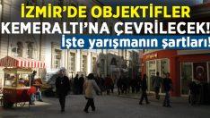 """""""Kemeraltı'ndan Kadifekale'ye İzmir Tarihi Kent Merkezi Ulusal Fotoğraf Yarışması"""""""