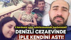 3 kardeşini soba zehirlenmesinden kaybeden Serdar Yeşilkuşak cezaevinde intihar etti!