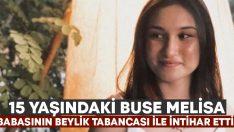 İzmir Ödemiş'te 15 yaşındaki Buse Melisa beylik tabancası ile intihar etti!