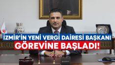 İzmir Vergi Dairesi Başkanlığı'na atanan Ömer Alanlı görevine başladı!