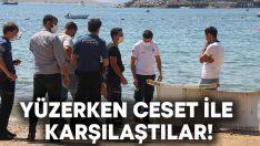 Turistler yüzerken cesetle karşılaştı!