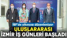 Uluslararası İzmir İş Günleri Başladı