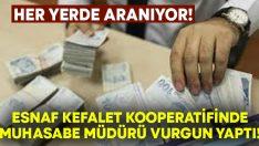 İzmir Bornova'da Esnaf ve Kefalet Kooperatifi muhasebe müdürü vurgun yaptı!