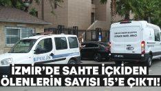 İzmir'de sahte içkiden ölenlerin sayısı 15'e çıktı! Mehmet Görgülüer ve Engin Dokuyucu yaşamını yitirdi!