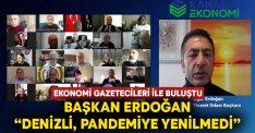 """Ekonomi Gazetecileri ile Buluştu! Başkan Erdoğan: """"Denizli, pandemiye yenilmedi"""""""