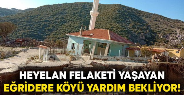 Heyelan felaketi yaşayan Eğridere Köyü sakinleri yardım bekliyor!