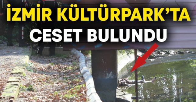 İzmir Kültürpark'ta ceset bulundu