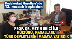 Egeyön Gazetesi, Prof. Dr. Metin Ekici ile kültürü, masalları, Türk devletlerini masaya yatırdı