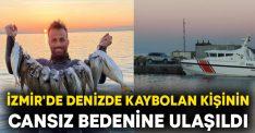 İzmir'de denizde kaybolan Çağlar Demir'in cansız bedenine ulaşıldı