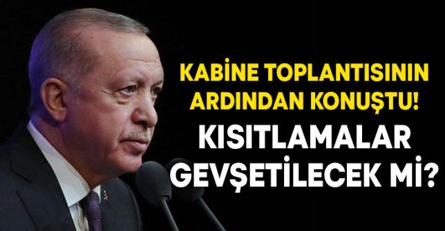 Cumhurbaşkanı Erdoğan, 'Kontrollü normalleşme' kararlarını açıkladı