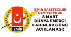 İzmir Gazeteciler Cemiyeti'nden 8 Mart açıklaması