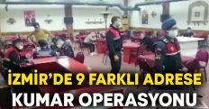 İzmir'de 9 farklı adrese kumar operasyonu