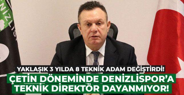 Çetin döneminde Denizlispor teknik direktör mezarlığı oldu!