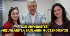 Ege Üniversitesi mezunlarıyla bağlarını güçlendiriyor