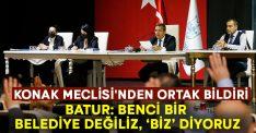 Batur: Benci bir belediye değiliz, 'Biz' diyoruz