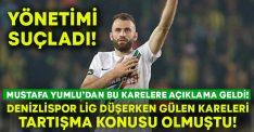 Denizlispor lig düşerken gülümseyen görüntüleri tartışılmıştı.. Mustafa Yumlu'dan açıklama geldi!