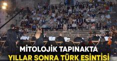 Mitolojik tapınakta yıllar sonra Türk esintisi