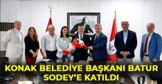 Konak Belediye Başkanı Abdül Batur SODEY'e katıldı