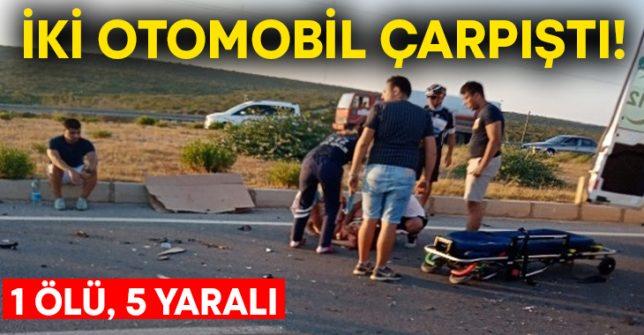 İki otomobil çarpıştı! 1 ölü, 5 yaralı