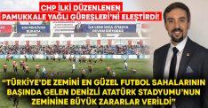 CHP ilki düzenlenen Pamukkale Yağlı Güreşleri'ni eleştirdi!