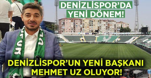 Denizlispor'un yeni başkanı Mehmet Uz oluyor!