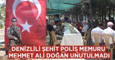 Denizlili şehit polis memuru Mehmet Ali Doğan unutulmadı