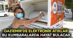 Gaziemir'de elektronik atıklar bu kumbaralarda hayat bulacak