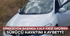 Direksiyon başında kalp krizi geçiren Harun Aygün hayatını kaybetti!