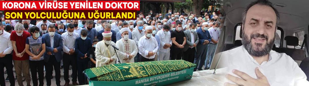 Korona virüse yenilen doktor Hasan Feyzi Katıöz son yolculuğuna uğurlandı