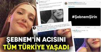 Şebnem'in Acısını tüm Türkiye Yaşadı