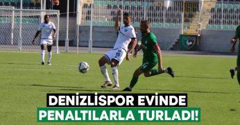 Denizlispor Türkiye Kupası'nda evinde penaltılarla turladı!